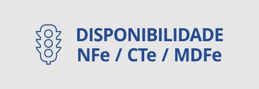 disponibilidade n f e / c t e / m d f e.